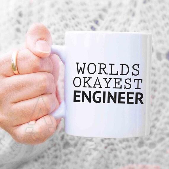 Engineer Graduation Gift Worlds Okayest Engineer