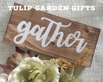 Gather Hand-Painted Wooden Sign, Gather Sign, Calligraphy Sign, Word Sign, Wood Sign, Grateful Sign, Blessed Sign, Thankful Sign, Fall Sign