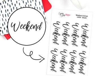 Weekend Script Planner Sticker / Life Planner Sticker / Weekend Banner Sticker / ECLP Happy Planner Bullet Journal Weekend - L002