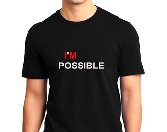 Impossible / I'm Possible T-shirt Men Short Sleeve