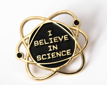 I Believe in Science Enamel Lapel Pin