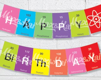 Periodic Table Custom Printable Bunting - DIY Custom Printable periodic table, Science Happy Birthday Banner Pennant Garland Bunting