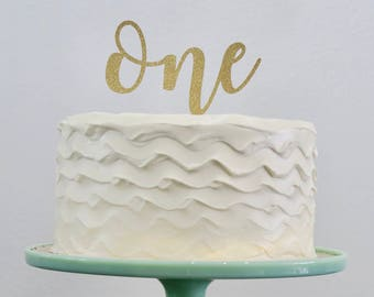 First Birthday ONE Cake Topper Gold, Glitter Cake Topper, First Birthday Cake