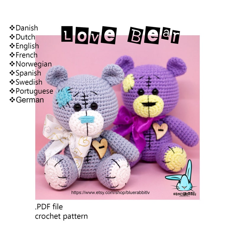 Swedish Amigurumi Love Bear pattern Crochet pattern Dutch Portuguese Languages: English Danish French German Norwegian Spanish