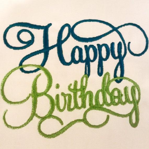 Elegant Happy Birthday In Cursive Machine Embroidery