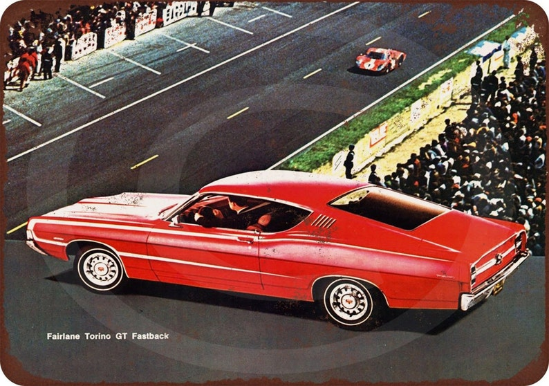 1968 Ford Fairlane Torino GT Fastback Reproduction Metal Sign 8 x 12 made  in the USA