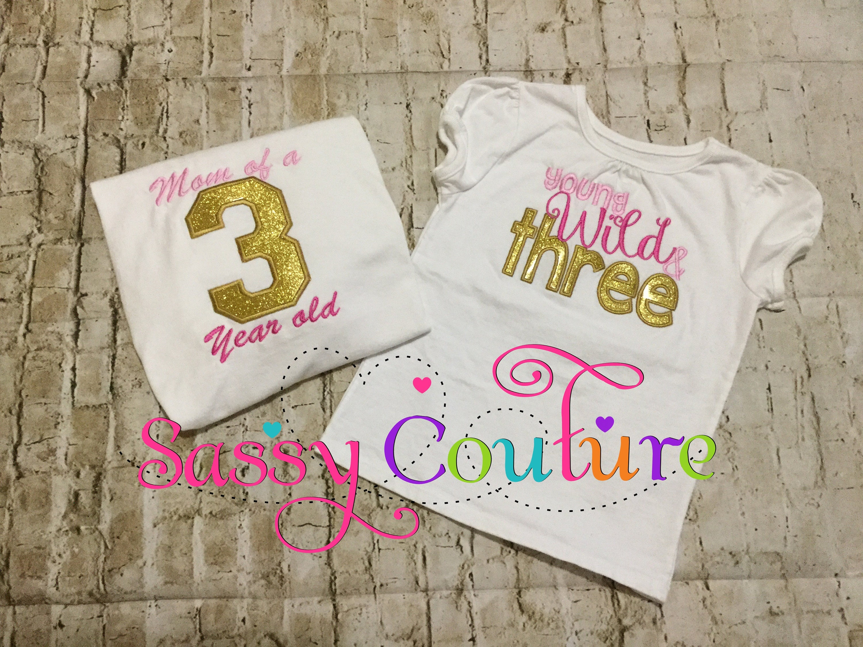 314ac3c4c Young wild and three birthday shirt Mother and daughter