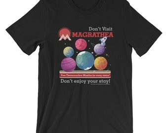 Hitchhikers Guide to the Galaxy Don't Visit Magrathea T-shirt