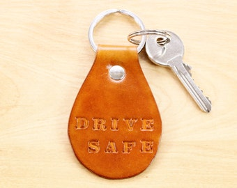 Drive Safe Keychain, Leather Keychain, Boyfriend Gift, 3rd Leather Anniversary Husband Gift, Leather Key Fob, Gift For Son, Leather Keyring