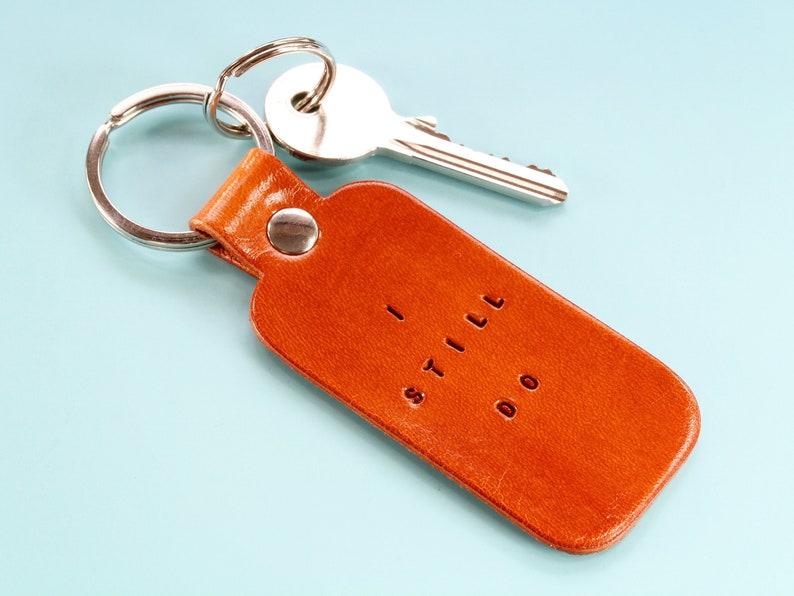 I Still Do Leather Keychain Handmade Birthday Gift Romantic image 0