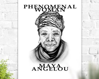 Maya Angelou Phenomenal Woman Art Print in Black and White with Sketched Portrait poster poet author feminist activist inspiration