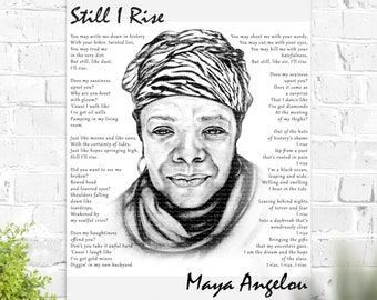 Still I Rise Poster Maya Angelou Quote print of an original Maya Angelou portrait with her poem Still I Rise wall art in black and white