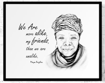 Maya Angelou Quote a framed print of an original Maya Angelou pencil portrait with quote excerpt from the poem Human Family