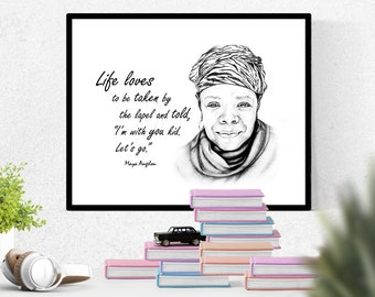 Maya Angelou Quote Print -a framed print of an original Maya Angelou pencil portrait with quote Live loves to be taken by the lapel and told