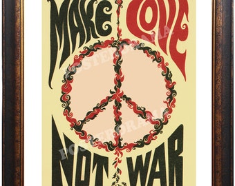 Make Love...Not War POSTER 14 x 20 large peace print