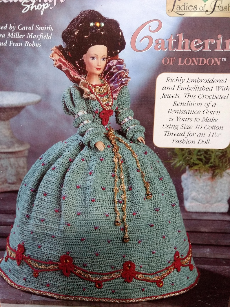Catherine of London crochet gown Ladies of Fashion The Needlecraft Shop 11.5 inch fashion doll