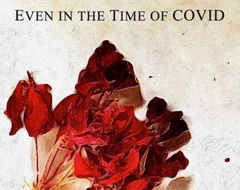 Even in the Time of COVID - PDF Download - downloadable poetry book of COVID-19 pandemic poems