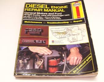 Diesel Engine 1991 Repair Manual General Motors and Ford Haynes 1736