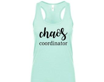 Chaos coordinator Tank, tank top, womens tank, women's tank top, women's tank, mom tank, mom, Chaos coordinator, mom tank top, funny, tank