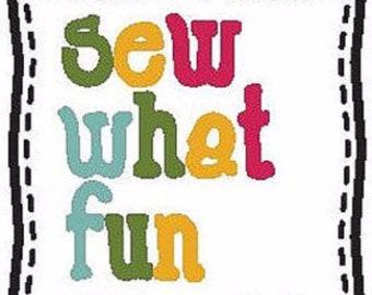 Sew What Fun