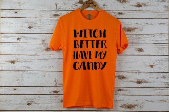 017d02ee50c Halloween t-shirt Womens halloween shirt witch better have