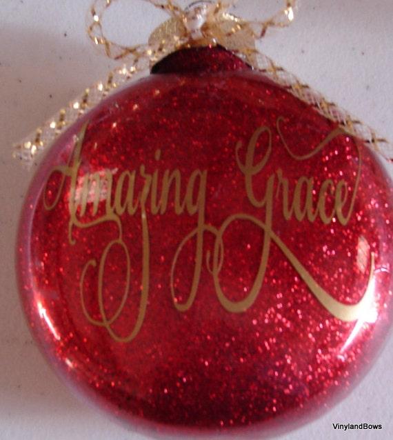 Christmas Grace.Amazing Grace Christmas Ornament