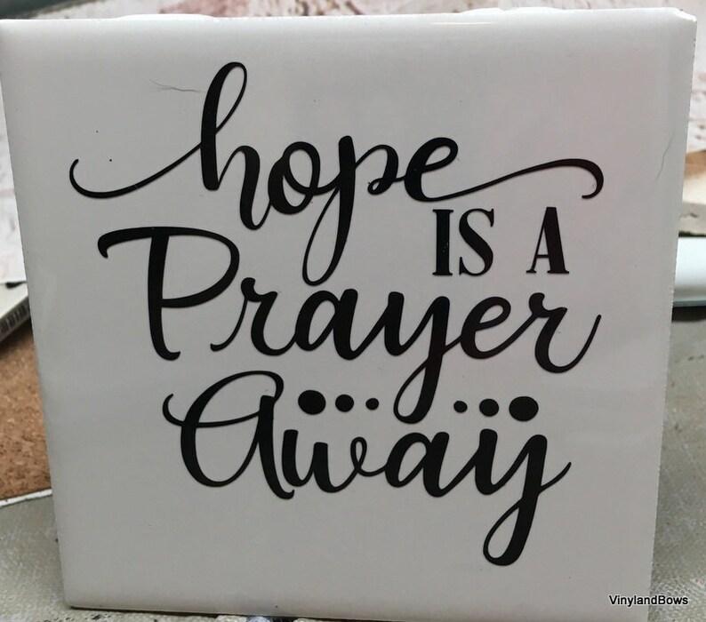 Hope is a prayer away tile