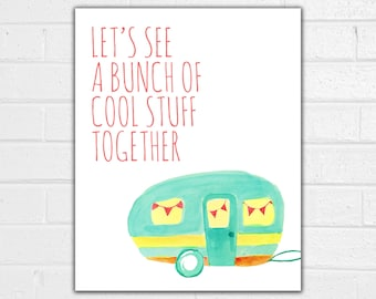 Retro RV Print - Lets Go on an Adventure - Camping Decor - Vintage Camper Sign - Gifts for Travelers - Travel Love Wall Art - Lets Get Lost