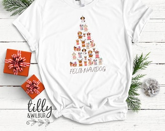 Feliz Navidog Christmas T-Shirt, Dog T-Shirt, Christmas Dog T-Shirt, Dog Christmas T-Shirt, Women's Dog T-Shirt, Dog Lovers T-Shirt, Spain