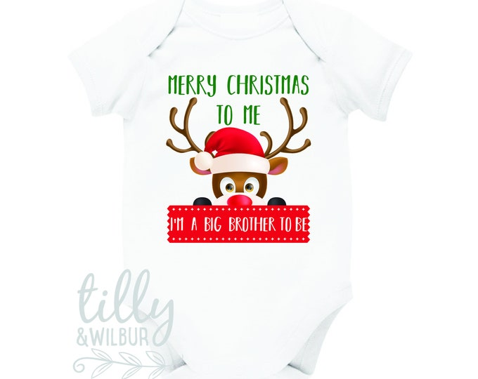 Happy Christmas To Me I'm A Big Brother To Be T-Shirt Or Bodysuit