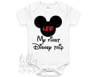 My 1st Disney Trip, 1st Disney Trip, First Disney Trip Shirt, Personalised Disney Baby Bodysuit, Personalised Disney Outfit, U-W-BS