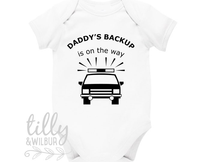 Daddy's Back Up Is On The Way Pregnancy Announcement Baby Bodysuit