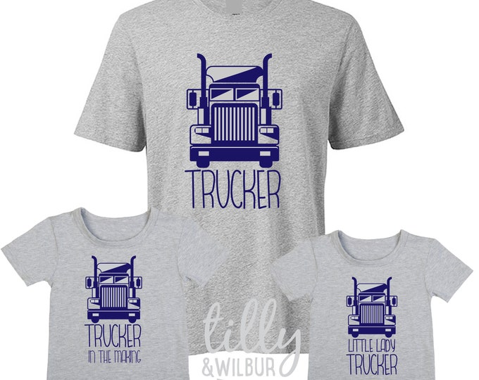 Trucker, Trucker In The Making, Little Lady Trucker Matching Tees