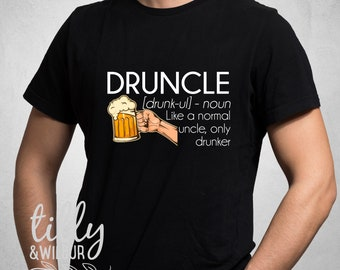 Druncle Just Like A Normal Uncle Only Drunker Funny T-Shirt For Men, Funny Christmas Gift For Men, Dad Xmas Shirt, Uncle Gift, Uncle Shirt