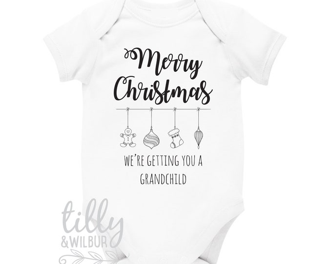 Merry Christmas We're Getting You A Grandchild