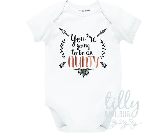 You're Going To Be An Aunty Pregnancy Announcement Baby Bodysuit