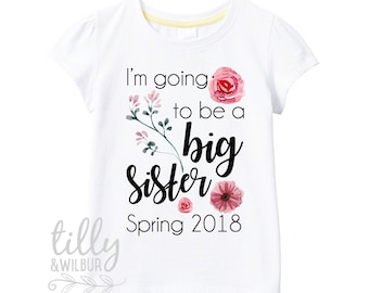 I'm Going To Be A Big Sister T-Shirt For Girls