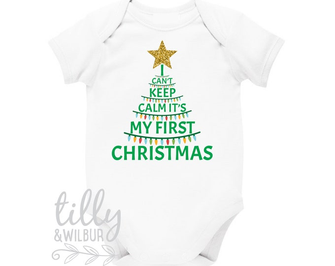 I Can't Keep Calm It's My First Christmas