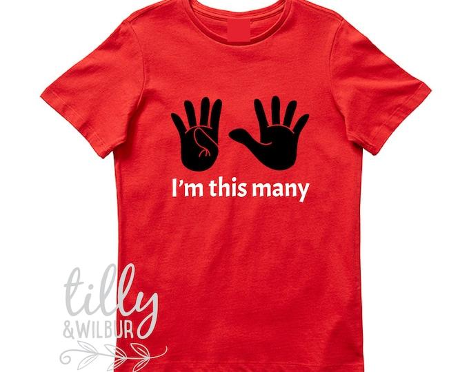 I'm This Many Nine Fingers Birthday T-Shirt
