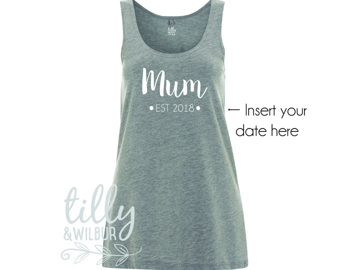 Mum Est 2018 Mother's Day Singlet