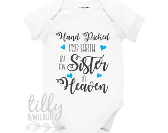 Handpicked For Earth By My Sister In Heaven Baby Bodysuit