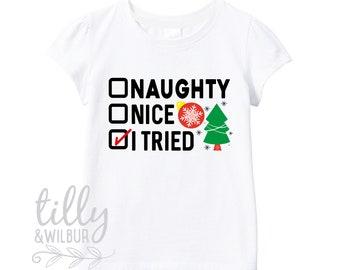 Naughty Nice I Tried Christmas T-Shirt