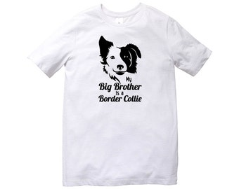 My Big Brother Is A Border Collie TShirt