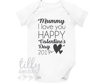 Mummy I Love You Happy Valentine's Day 2019 Baby Bodysuit