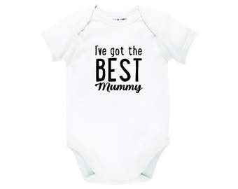 I've Got The Best Mummy Bodysuit