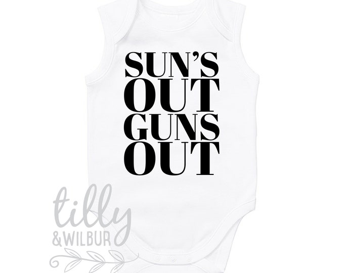 Sun's Out Guns Out Funny Baby Bodysuit