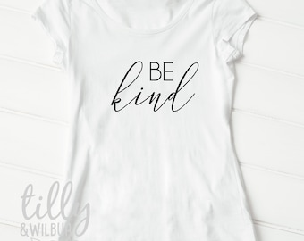 Be Kind Women's T-Shirt