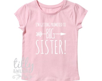 I'm Getting Promoted To Big Sister Girl's T-Shirt