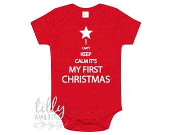 I Can't Keep Calm It's My First Christmas Baby Bodysuit