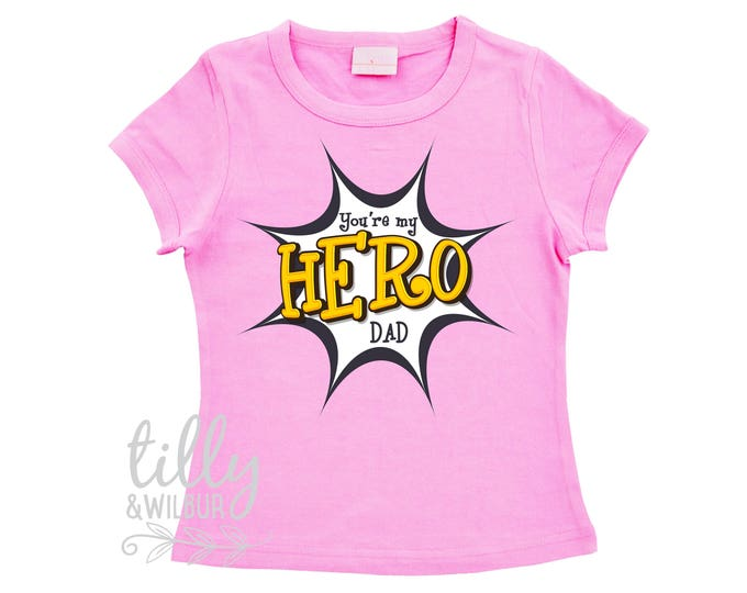 Father's Day T-Shirt For Girls